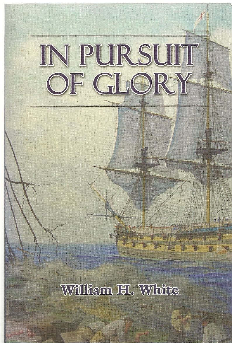 In Pursuit of Glory, White, William H.